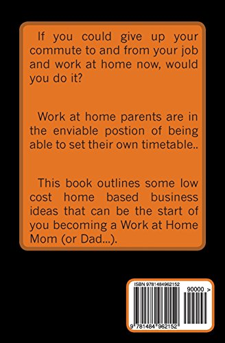 5 Low Cost Business Ideas for Work at Home Parents (5 Simple Money Machines)