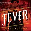 Fever: A Novel Audiobook by Mary Beth Keane Narrated by Candace Thaxton