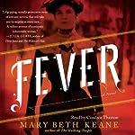 Fever: A Novel | Mary Beth Keane