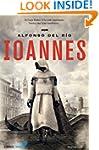 Ioannes (Colecci�n Bestsellers) (Span...
