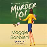 Murder 101 (       UNABRIDGED) by Maggie Barbieri Narrated by Gayle Hendrix