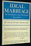 img - for Ideal Marriage, Its Physiology And Technique book / textbook / text book