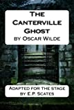 img - for The Canterville Ghost: An adaptation of Oscar Wilde's story for the stage. book / textbook / text book