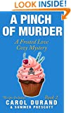 A Pinch of Murder: A Frosted Love Cozy Mystery (Frosted Love Mysteries Book 2)