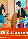 The Art of Eric Stanton: For the Man Who Knows His Place (Photo & Sexy Books) (German Edition)