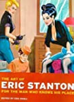 The Art of Eric Stanton: For the Man...