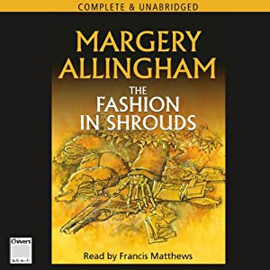 The Fashion in Shrouds | [Margery Allingham]