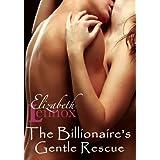 The Billionaire's Gentle Rescue (The sisterhood Book 4) ~ Elizabeth Lennox