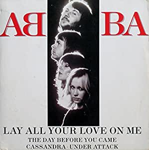 Lay All Your Love on Me [DVD] Lyrics
