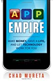 51tXhEJFyvL. SL160  App Empire: Make Money, Have a Life, and Let Technology Work for You