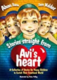 img - for Stories Straight From Avi's Heart book / textbook / text book