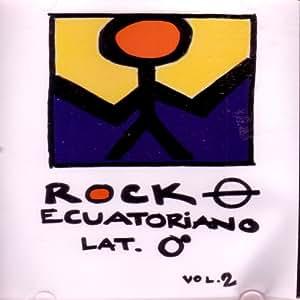 Rock Ecuatoriano - Vol. 2