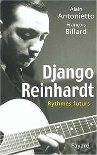 Django reinhardt : rythmes futurs, Antonietto, Alain