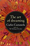 The Art of Dreaming (006092554X) by Carlos Castaneda