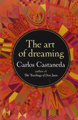 The Art of Dreaming: Carlos Castaneda: 9780060925543: Amazon.com: Books