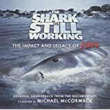 The Shark Is Still Working: The Impact & Legacy of Jaws (Original Soundtrack)