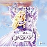 Barbie und der geheimnisvolle Pegasus - Das Originalhörspiel zum Film