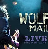 echange, troc Wolf Mail - Live Blues In Red Square