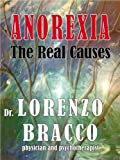 img - for ANOREXIA, The Real Causes book / textbook / text book