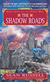 The Shadow Roads: Book Three of the Swans