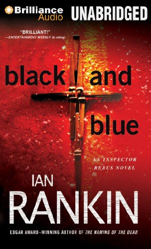 Black and Blue (Inspector Rebus Series)