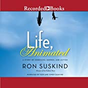 Life, Animated: A Story of Sidekicks, Heroes, and Autism | [Ron Suskind]