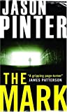 Jason Pinter The Mark: 1 (MIRA)
