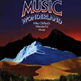 Music Wonderland by Mike Oldfield (1994-07-05)