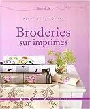 echange, troc Agnès Delage-Calvet - Broderies sur imprimés
