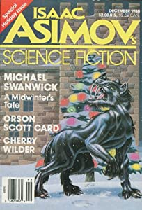 Isaac Asimov's Science Fiction: Vo. 12, No. 12 (Whole Number 137), December 1988: Special Holiday Issue by Gardner Dozois, Orson Scott Card, Cherry Wilder and Lisa Mason