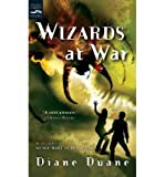 Wizards at War (digest): The Eighth Book in the Young Wizards Series (0152055681) by Duane, Diane
