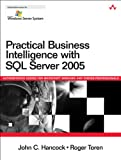 img - for Practical Business Intelligence with SQL Server 2005 (Microsoft Windows Server System Series) book / textbook / text book