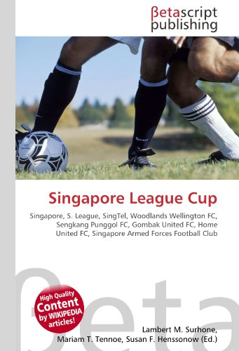 singapore-league-cup-singapore-s-league-singtel-woodlands-wellington-fc-sengkang-punggol-fc-gombak-u