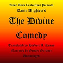 The Divine Comedy Audiobook by Dante Alighieri, Herbert A. Kenny (translator) Narrated by Grover Gardner