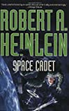 Space Cadet (0765314517) by Robert A. Heinlein