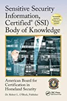 Sensitive Security Information, Certified (SSI) Body of Knowledge Front Cover