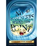 [NO PASSENGERS BEYOND THIS POINT] BY Choldenko, Gennifer (Author) Dial Books (publisher) Hardcover