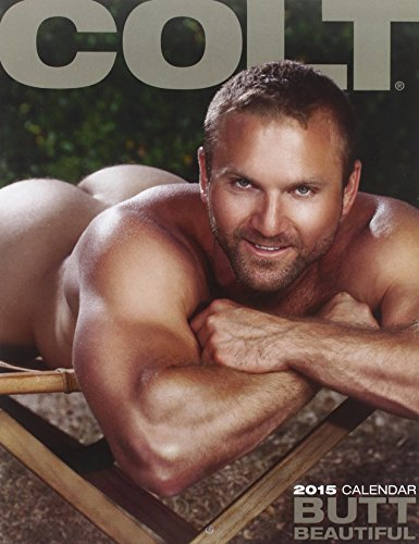 Colt Butt Beautiful 2015 Calendar