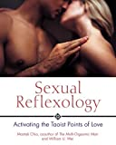 Sexual Reflexology: Activating the Taoist Points of Love (0892810882) by Chia, Mantak