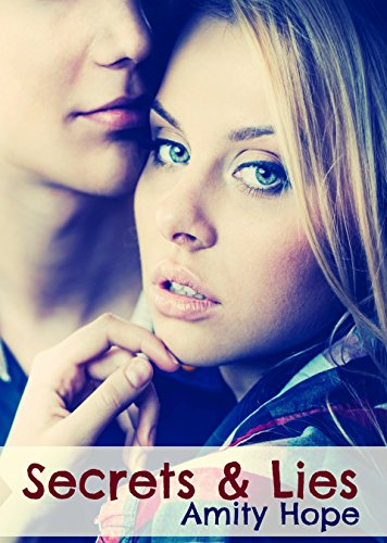 Secrets and Lies (Truths and Dares #2), by Amity Hope
