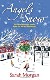 Sarah Morgan Angels in the Snow: Snowbound: Miracle Marriage / Christmas Eve: Doorstep Delivery
