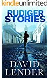 Rudiger Stories (A White Collar Crime Thriller Book 2)