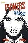 Powers, Anarchie, Tome 5 : par Bendis