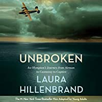 Unbroken (The Young Adult Adaptation): An Olympian's Journey From Airman to Castaway to Captive (       UNABRIDGED) by Laura Hillenbrand Narrated by Edward Herrmann