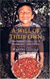 A Will of Their Own: Cross-Cultural Perspectives on Working Children [Paperback]