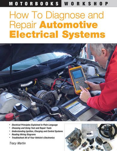 how-to-diagnose-and-repair-automotive-electrical-systems-motorbooks-workshop