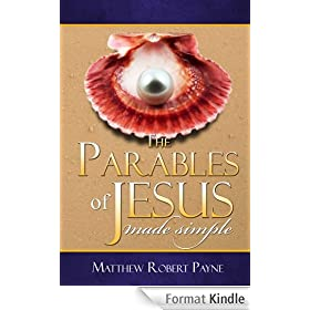 The Parables of Jesus made simple (English Edition)