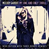 "My One and Only Thrill (New Edition + 3 Bonustracks)von ""Melody Gardot"""