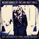 """My One and Only Thrill (New Edition + 3 Bonustracks)von """"Melody Gardot"""""""