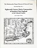 img - for Eighteenth Century Native Communities of Southern New England in the Colonial Context (Mashantucket Pequot Museum & Research Center Occasional Paper No. 1) book / textbook / text book